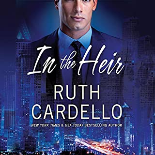 In the Heir     Westerly Billionaire Series, Book 1              By:                                                                                                                                 Ruth Cardello                               Narrated by:                                                                                                                                 Teri Clark Linden                      Length: 7 hrs and 46 mins     25 ratings     Overall 4.4