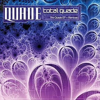 Total Quade: The Quade EP + Remixes