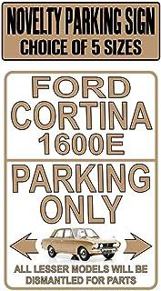 PotteLove Ford Cortina 1600e Parking Only Metallschild 30,5 x 45,7 cm Hinweis Classic Mk2 Auto Geschenk Schild