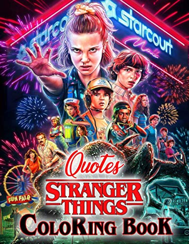 Stranger Things Coloring Book (Quotes): Wonderful Gift For F