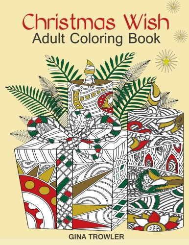 easy you simply klick adult coloring book christmas wish the perfect christmas coloring book gift of love blessings relaxation and stress relief