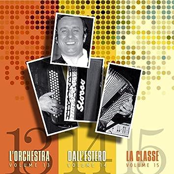 L'orchestra, dall'estero, la classe, Vols. 13, 14 & 15