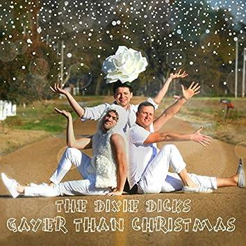 Gayer Than Christmas