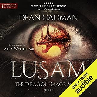 Lusam     The Dragon Mage Wars, Book 4              Auteur(s):                                                                                                                                 Dean Cadman                               Narrateur(s):                                                                                                                                 Alex Wyndham                      Durée: 16 h et 16 min     19 évaluations     Au global 4,6