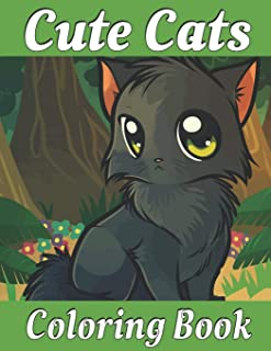 Cute Cats Coloring Book: An Adult Coloring Book with Adorable Kittens, Funny Cats, and Hilarious Scenes for Cat Lovers (Th...