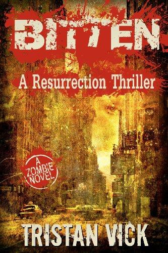 Book: Bitten - A Resurrection Thriller by Tristan Vick