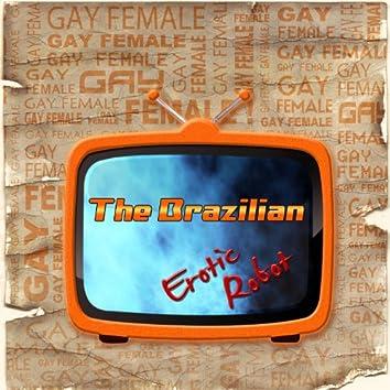 Gay Female the Brazilian