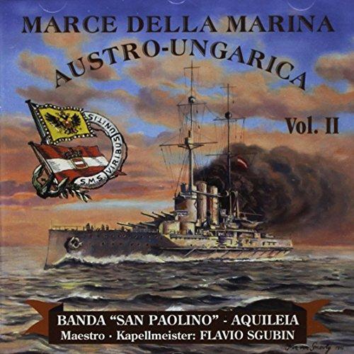Marce Della Marina Austro Ungariva Vol.2
