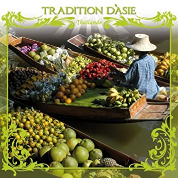 Tradition d'Asie (Thaïlande)