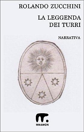 La leggenda dei Turri: Romanzo matematico