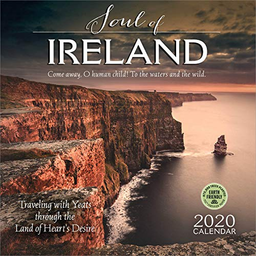 The Soul of Ireland 2020 Wall Calendar: Traveling with Yeats Through the Land of Heart's Desire
