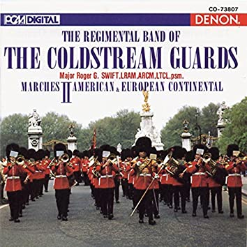The Regimental Band of the Coldstream Guards: Marches II