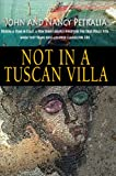 Not in a Tuscan Villa: During a year in Italy, a New Jersey couple discovers the true Dolce Vita...
