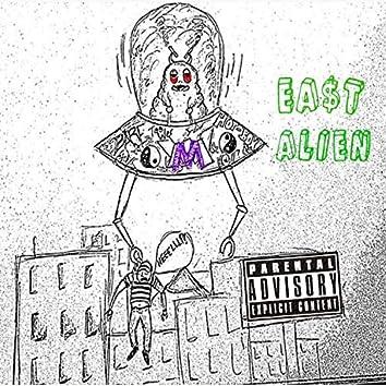 EA$t Alien