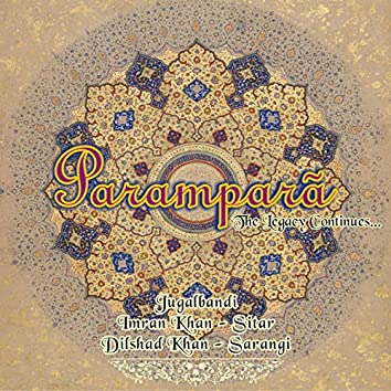 Parampara - The Legacy Continues