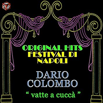 Original Hits: Festival di Napoli (Vatte a cuccà)