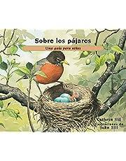 Sobre Los Pájaros: Una Guía Para Niños: 25 (About...)