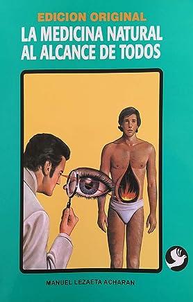 Medicina Natural Al Alcance De Todos, La (Edición Original / Nueva Edición)