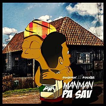 Manman Pa Sav