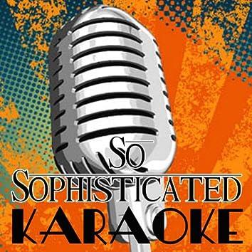 So Sophisticated (Rick Ross Feat. Meek Mill Karaoke Tribute)