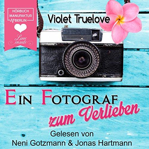 Ein Fotograf zum Verlieben (Zum Verlieben 2) Titelbild