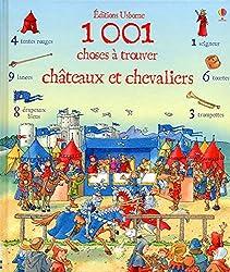 1001 choses à trouver - Châteaux et chevaliers