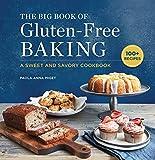The Big Book of Gluten-Free Baking:...