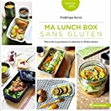 Ma lunch box sans gluten - Menus bio et gourmands à emporter au fil des saisons