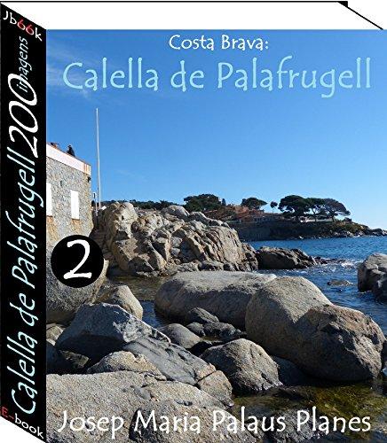 Costa Brava: Calella de Palafrugell (200 imagens) -2-