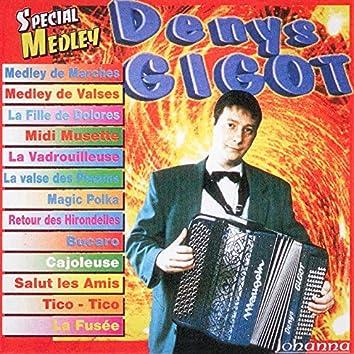 Denys Gigot, vol. 1 (Spécial Medley)