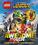 LEGO DC COMICS SUPER HEROES AWESOME GUIDE HC