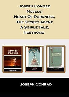Joseph Conrad Novels: Heart Of Darkness, The Secret Agent A Simple Tale, Nostromo