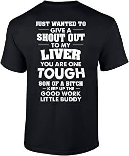 Trenz Shirt Company Funny Drinking Shout Out to My Liver Short Sleeve T-Shirt