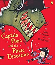 Captain Flinn and the Pirate Dinosaurs (Picture Puffin) by Giles Andreae (2006-05-09)