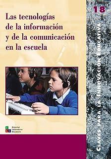 Las tecnologías de la información y de la comunicación en la escuela: 018