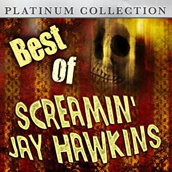 Best of Screamin' Jay Hawkins