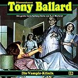 Tony Ballard – Folge 16 – Die Vampir-Klinik