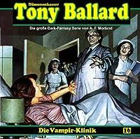 Tony Ballard 16: Die Vampir-Klinik