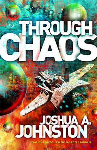 Through Chaos (The Chronicles of Sarco Book 3) (English Edition)