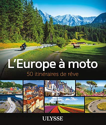 L'Europe à moto - 50 itinéraires...