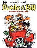 Boule et Bill - tome 34 - Un amour de cocker (French Edition)