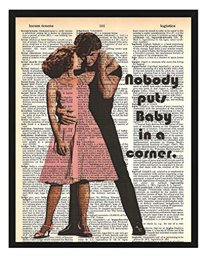 Dirty Dancing'Nobody puts baby in a corner' Wall Decor Dirty Dancing Dictionary Art 8 x 10 Print