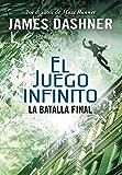 La Batalla Final (El Juego Infinito 3) / The Game of Lives (the Mortality Doctri Ne, Book Three) (El juego infinito / The Mortality Doctrine)