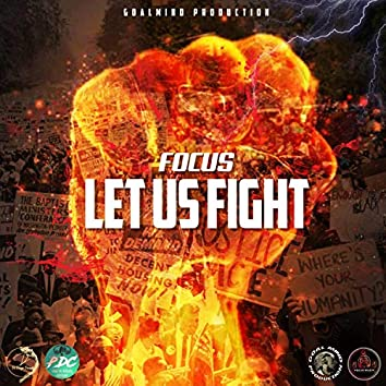 LET US FIGHT