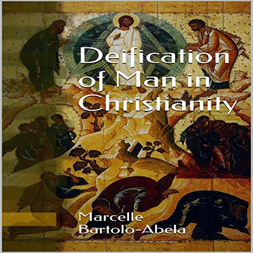 Deification of Man in Christianity cover art