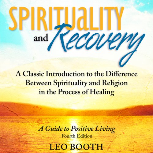 Spirituality and Recovery audiobook cover art