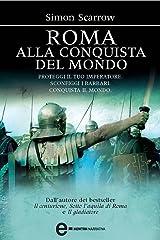 Roma alla conquista del mondo (Macrone e Catone Vol. 2) Formato Kindle