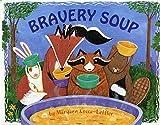 Bravery Soup (Albert Whitman Prairie Books (Paperback))