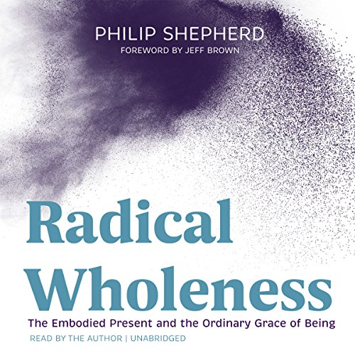 Radical Wholeness audiobook cover art