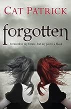 Forgotten by Cat Patrick (6-Jun-2011) Paperback